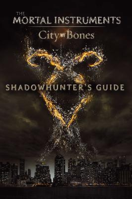 Shadowhunter's Guide: City of Bones - O'Connor, Mimi