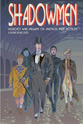 Shadowmen - Lofficier, Jean-Marc, and Lofficier, Randy