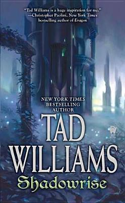 Shadowrise - Williams, Tad