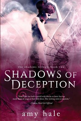 Shadows of Deception - Hale, Amy