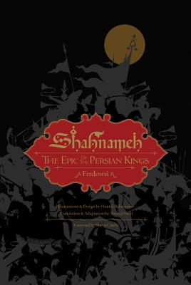 Shahnameh: The Epic of the Persian Kings - Ferdowsi