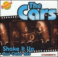 Shake It Up and Other Hits - The Cars