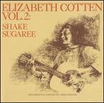 Shake Sugaree, Vol. 2 [LP]