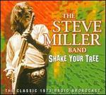 Shake Your Tree: The Classic 1973 Radio Broadcast