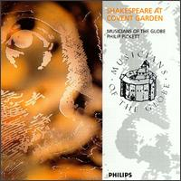 Shakespeare at Covent Garden - Andrew King (vocals); Andrew Murgatroyd (vocals); Christopher Robson (vocals); Helen Groves (vocals); Jeanette Ager (vocals);...