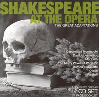 Shakespeare at the Opera: The Great Adaptations - Agostino Lazzari (vocals); Alain Vanzo (vocals); Alfred Novello (vocals); André Abello (vocals); Andrée Esposito (vocals);...