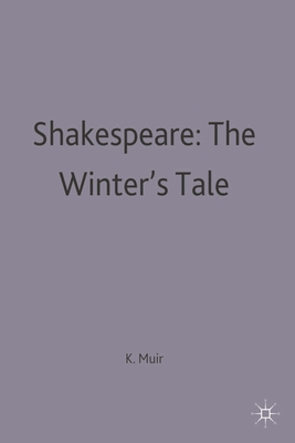 Shakespeare: The Winter's Tale - Muir, Kenneth (Editor)