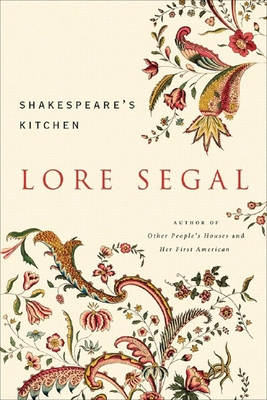 Shakespeare's Kitchen - Segal, Lore