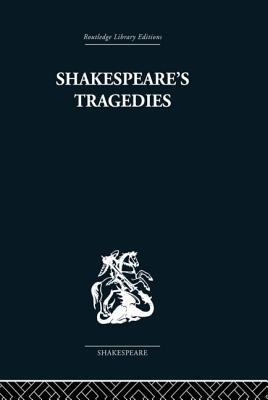 Shakespeare's Tragedies - Harrison, G B