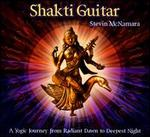 Shakti Guitar: A Yogic Journey from Dawn to Deepes