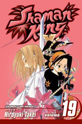 Shaman King, Volume 19 - Takei, Hiroyuki
