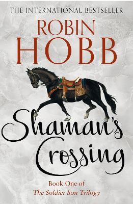 Shaman's Crossing - Hobb, Robin