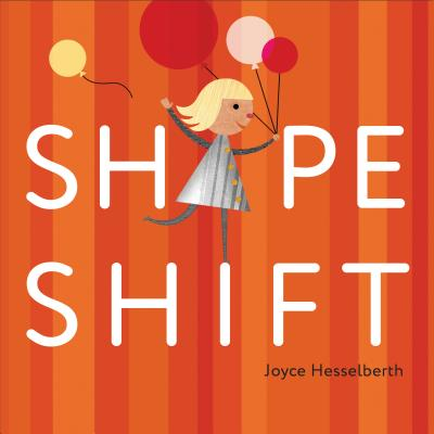 Shape Shift - Hesselberth, Joyce