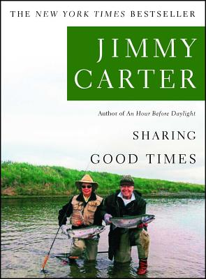 Sharing Good Times - Carter, Jimmy