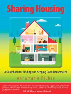 Sharing Housing: On Creativity and Slowing Down - Pluhar, Annamarie