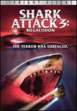 Shark Attack 3: Megalodon