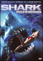 Shark Attack in the Mediterranean -