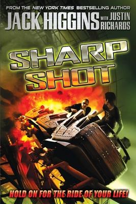 Sharp Shot - Higgins, Jack, and Richards, Justin