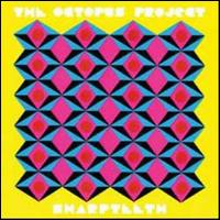 Sharpteeth - The Octopus Project