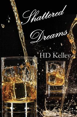 Shattered Dreams - Kelley, Hd