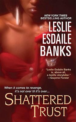 Shattered Trust - Esdaile Banks, Leslie
