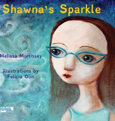 Shawna's Sparkle - Morrissey, Melissa