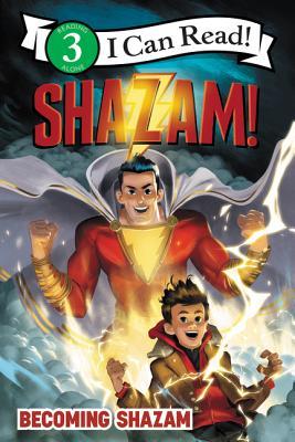 Shazam!: Becoming Shazam - West, Alexandra
