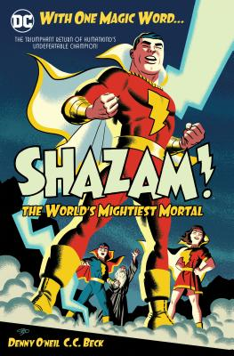 Shazam: The World's Mightiest Mortal Vol. 1 - O'Neil, Dennis