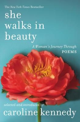 She Walks in Beauty: A Woman's Journey Through Poems - Kennedy, Caroline, and Alexander, Jane (Read by), and Davis, Hope (Read by)