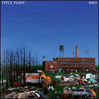 Shed - Title Fight