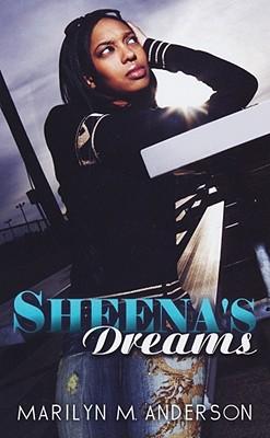 Sheena's Dreams - Mayo Anderson, Marilyn