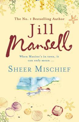Sheer Mischief - Mansell, Jill