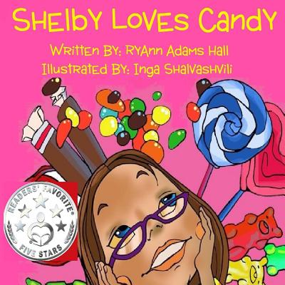 Shelby Loves Candy - Hall, Mrs Ryann Adams