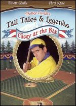 Shelley Duvall's Tall Tales and Legends: Casey at the Bat - David Steinberg