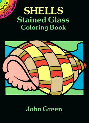 Shells Stained Glass Coloring Book - Green, John, and Coloring Books, and Sea Life