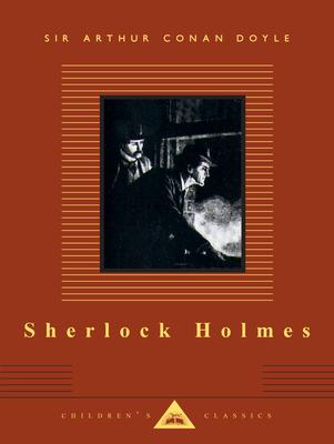 Sherlock Holmes: Children's Classics - Doyle, Arthur Conan, Sir