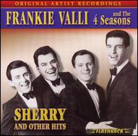 Sherry and Other Hits - Four Seasons