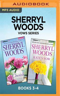Sherryl Woods Vows Series: Books 3-4: Cherish & Kate's Vow - Woods, Sherryl, and Daniels, Luke (Read by), and McFadden, Amy (Read by)