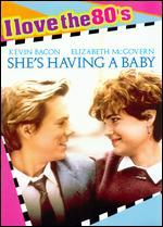She's Having a Baby [I Love the 80's Edition]