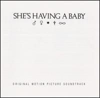 She's Having a Baby - Original Soundtrack