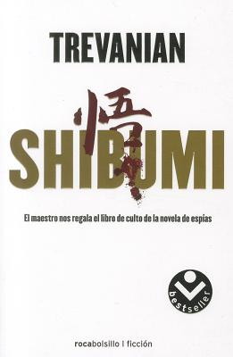 Shibumi - Trevanian, and Solanas, Montserrat (Translated by)