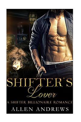 Shifter: A Shifter's Lover - Andrews, Allen