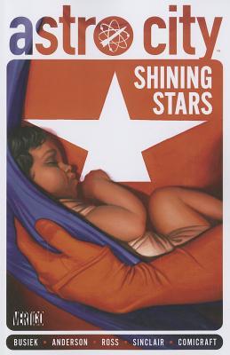 Shining Stars - Busiek, Kurt, and Sinclair, Alex, and Broome, Wendy