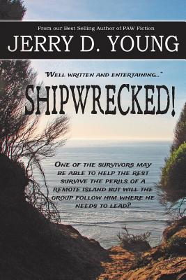 Shipwrecked! - Young, Jerry D