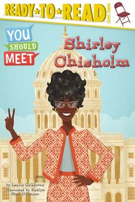 Shirley Chisholm - Calkhoven, Laurie