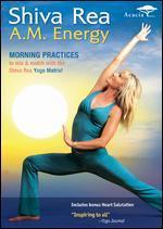 Shiva Rea: A.M. Energy