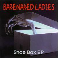 Shoe Box EP - Barenaked Ladies