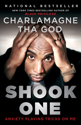Shook One: Anxiety Playing Tricks on Me - Tha God, Charlamagne