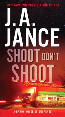 Shoot Don't Shoot - Jance, J A