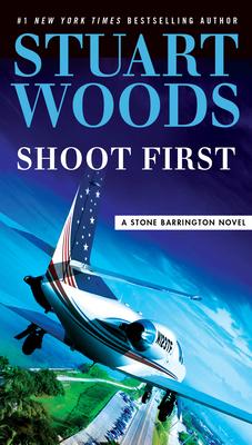 Shoot First - Woods, Stuart